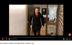 Alan Restores Water Damages With A Broken Leg